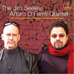 The Jim Seeley Arturo O'Farrill Quintet
